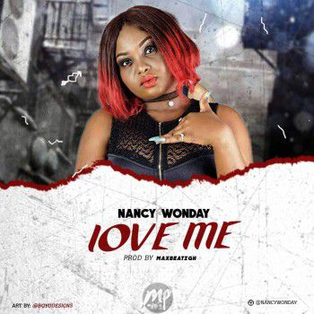 MP3: Nancy Wonday - Love Me | @Nancywonday
