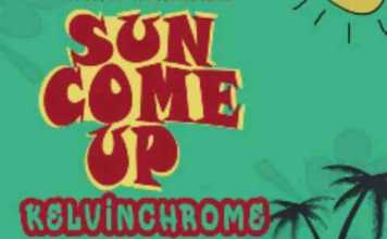 Kelvin Chrome - Sun Come Up