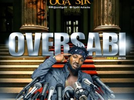 Oga Sir - Over Sabi