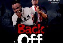 Pelepele x Antras - Back Off | @pelepele_music @antrasbea