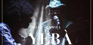 [Fresh Music] Kiss Daniel - Yeba |[@iamkissdaniel]