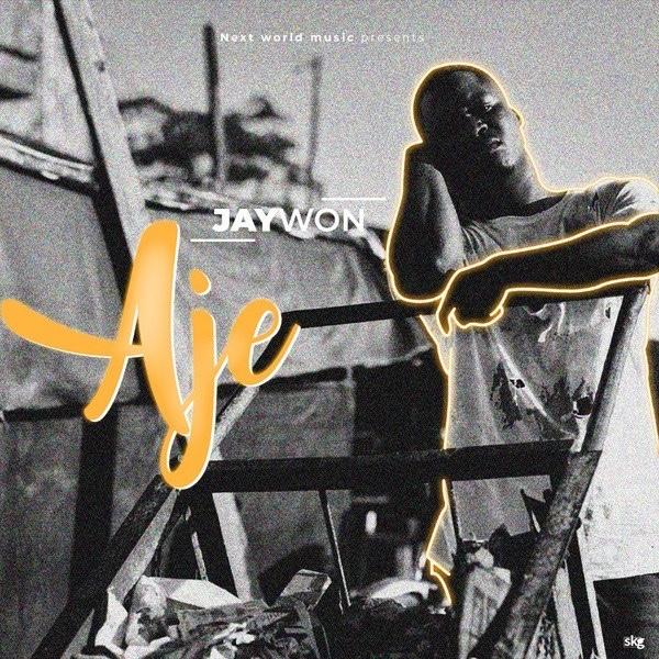 (Download Mp3) Jaywon - Aje