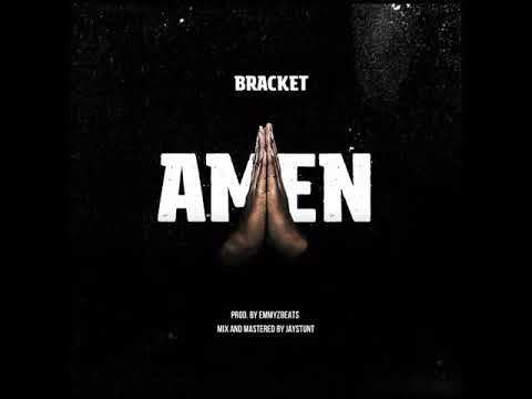 (Download MP3) Bracket - Amen