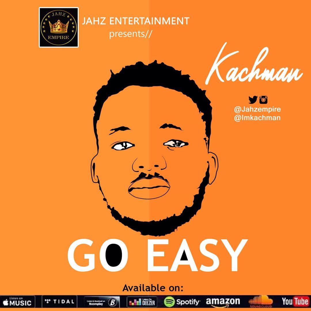 Kachman - Go Easy (prod. Wonder Beat)