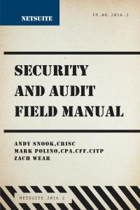 NetSuite Security and Audit Field Manual Cover