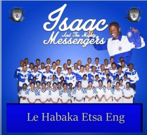 Isaac And The Mighty Messengers Lona Ba Rata Gophela Mposa.co .za  300x275 - Isaac And The Mighty Messengers – Lona Ba Rata Gophela