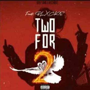 808 Sallie – Two For 2 Ft. Blxckie Hiphopza Mposa.co .za  300x300 - 808 Sallie – Two For 2 Ft. Blxckie