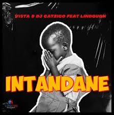 DJ Catzico & Vista – Intandane Ft. Lindough Mp3 download