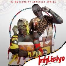 DJ Musique – Inhliziyo Ft. Artchild Africa Hiphopza Mposa.co .za  - DJ Musique – Inhliziyo Ft. Artchild Africa