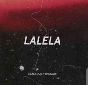 Dlala Lazz DJ Sands – Lalela Hiphopza Mposa.co .za  300x290 - Dlala Lazz & DJ Sands – Lalela