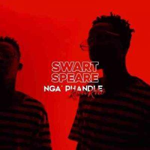 Swartspeare – Ngaphandle Kwakho Hiphopza Mposa.co .za  2 300x300 - Swartspeare – Dangerous