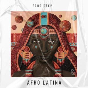 Echo Deep Afro Latina Original Mix mp3 image Mposa.co .za  300x300 - Echo Deep – Afro Latina (Original Mix)