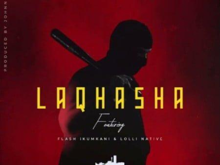 Emtee – Laqhasha ft. Flash Ikumkani & Lolli Native