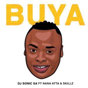 Dj Sonic SA Buya feat Skillz Nana Atta mp3 image Mposa.co .za  300x300 - DJ Sonic SA – Buya ft. Skillz & Nana Atta