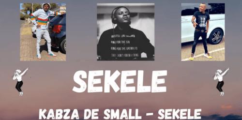 Kabza De Small – SEKELE Mp3 Download