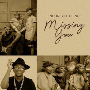 encr Mposa.co .za  300x300 - Encore – Missing You ft. ItuSings