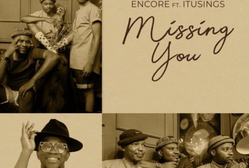 Encore - Missing You ft. ItuSings