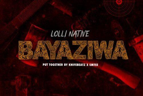 Lolli Native - Bayaziwa