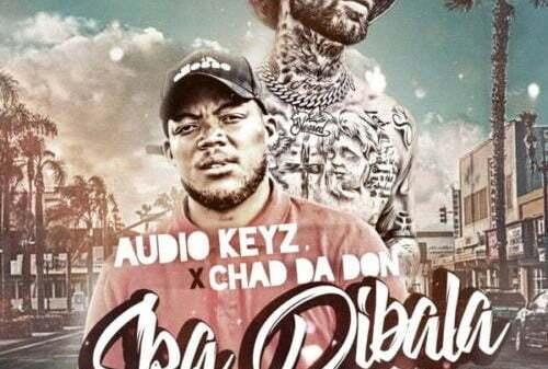Audio Keyz & Chad Da Don - Ska Dibala (Remix)