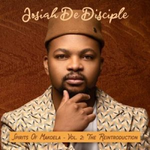 Josiah De Disciple – Spirit Of Makoela Badimo Hiphopza Mposa.co .za  4 300x300 - Josiah De Disciple – Amazon