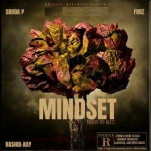 Sbuda P Mindset ft. Rashid Kay Mposa.co .za  300x300 - Sbuda P – Mindset ft. Rashid Kay & Froz