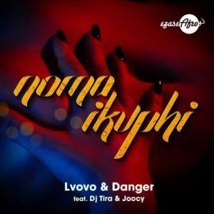 01 Noma iKuphi feat  DJ Tira Joocy mp3 image Mposa.co .za  300x300 - L'vovo & Danger – Noma iKuphi ft. DJ Tira & Joocy