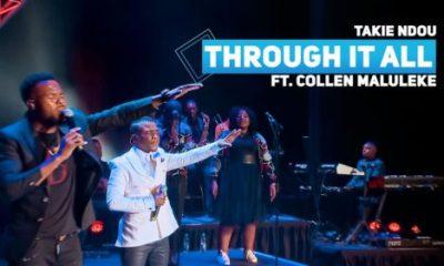 Takie Ndou - Through It All ft. Collen Maluleke