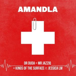 Dr Duda Mr JazziQ Kings of the Surface Amandla feat Jessica LM mp3 image Mposa.co .za  300x300 - Dr Duda, Mr JazziQ & Kings Of The Surface – Amandla ft. Jessica LM