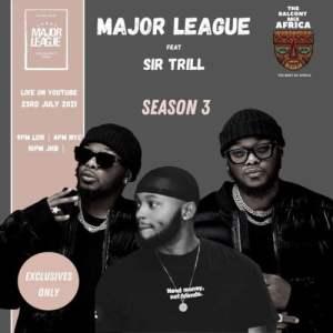 Major League Sir Trill Mposa.co .za  300x300 - Major League & Sir Trill – Amapiano Live Balcony Mix B2B (S3 EP05)