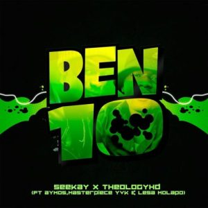 Seekay Theology HD Ben 10 feat Aymos Masterpiece YVK Lesa Molapo mp3 image Mposa.co .za  300x300 - Seekay & Theology HD – Ben 10 ft. Aymos, Masterpiece YVK & Lesa Molapo