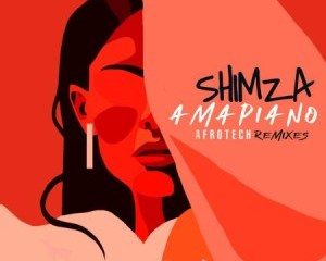 Shimza, Amapiano Afrotech Remixes, download ,zip, zippyshare, fakaza, EP, datafilehost, album