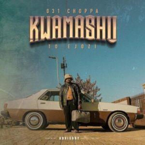031 Choppa Kwamashu To Ejozi Album scaled Hip Hop More 4 Mposa.co .za  - 031 Choppa ft Blxckie & Sjava – Ngeke