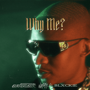 Audiomarc Nasty C Blxckie Why Me Hip Hop More Mposa.co .za  300x300 - Audiomarc ft. Nasty C & Blxckie – Why Me