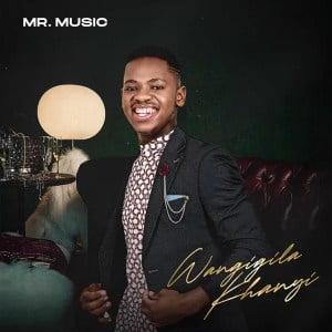 Mr. Music – Wangigila Khanyi mp3 download zamusic Hip Hop More Mposa.co .za  - Mr. Music – Wangigila Khanyi