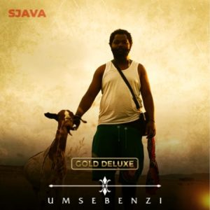 Sjava Afro Beat Za 300x300 Mposa.co .za  - ALBUM: Sjava Umsebenzi (Gold Deluxe)