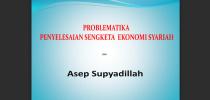 Problematika Penyelesaian Sengketa Ekonomi Syariah