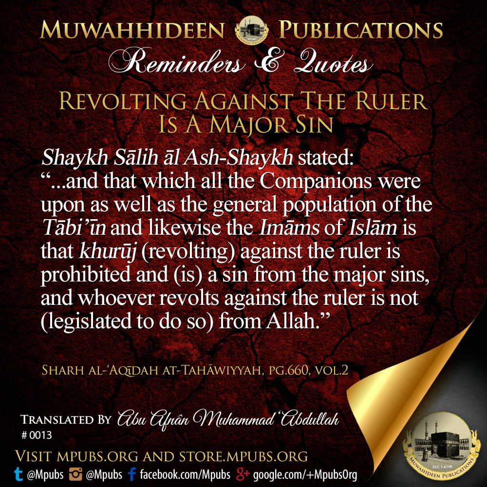 quote0013 revolting against the ruler is a major sin