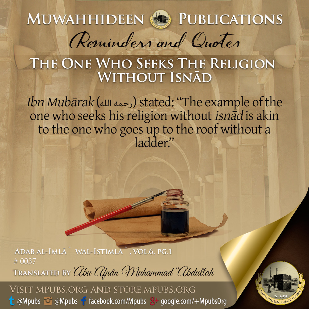 quote0037 the one who seeks the religion without isnaad eng