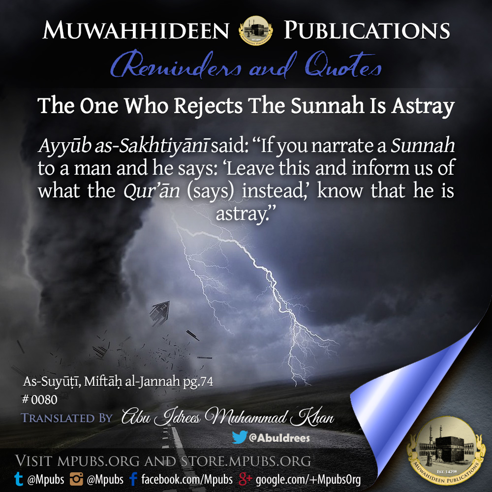 quote0080 the one who rejects the sunnah is astray eng
