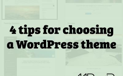 4 tips for choosing a WordPress theme