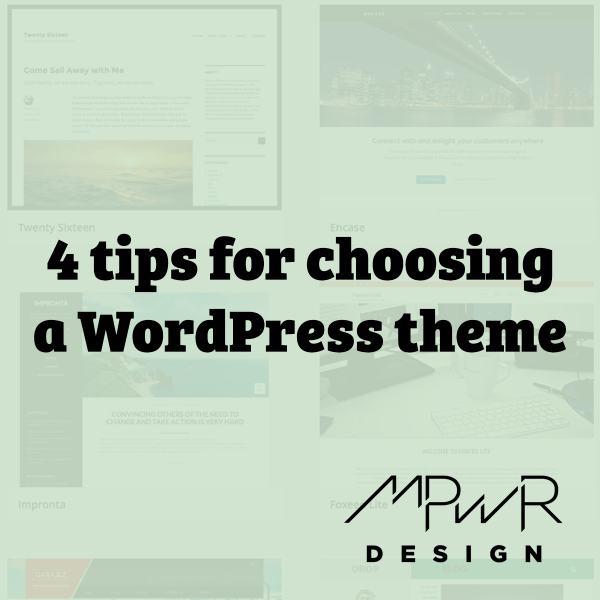 4 Tips for Choosing a WordPress Theme