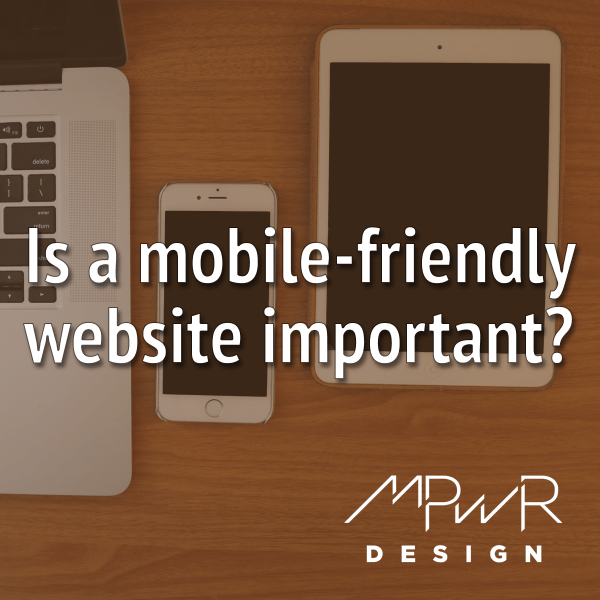 Is a mobile-friendly website important?