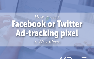 How to use a Facebook or Twitter ad-tracking pixel in WordPress