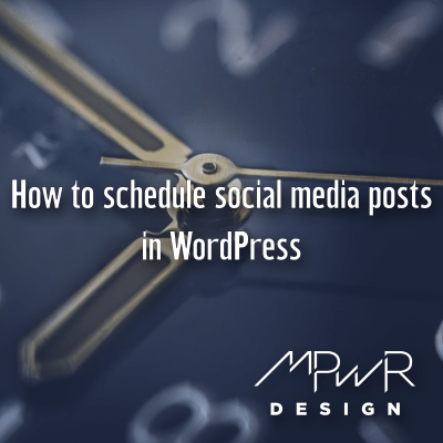 How to schedule social media posts in WordPress