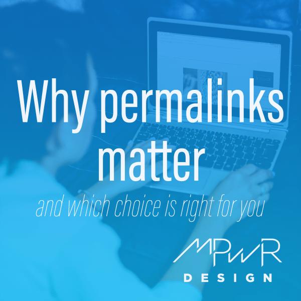 Why Permalinks Matter