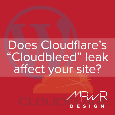 """Does the Cloudflare """"Cloudbleed"""" leak affect your WordPress site?"""