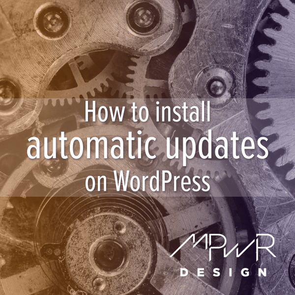 How to install automatic updates on WordPress
