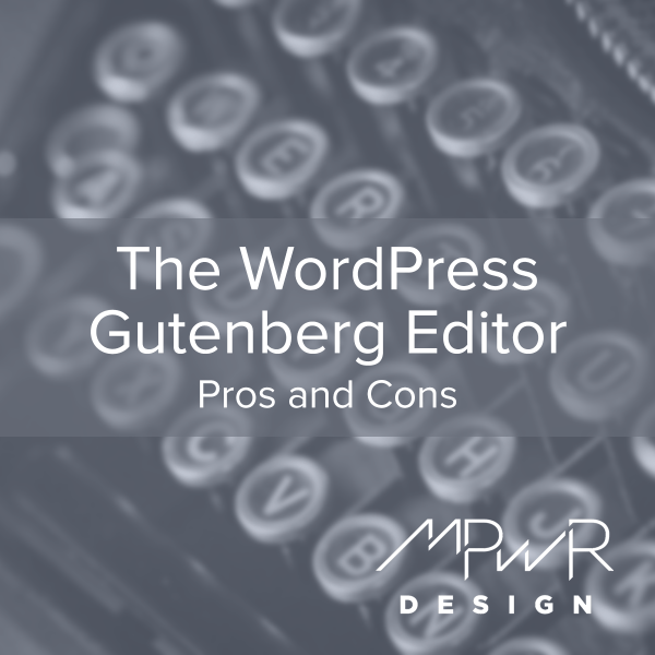 The WordPress Gutenberg Editor