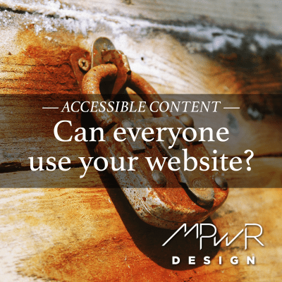 Accessible content: Can everyone use your website?