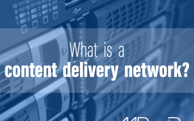 What is a content delivery network?